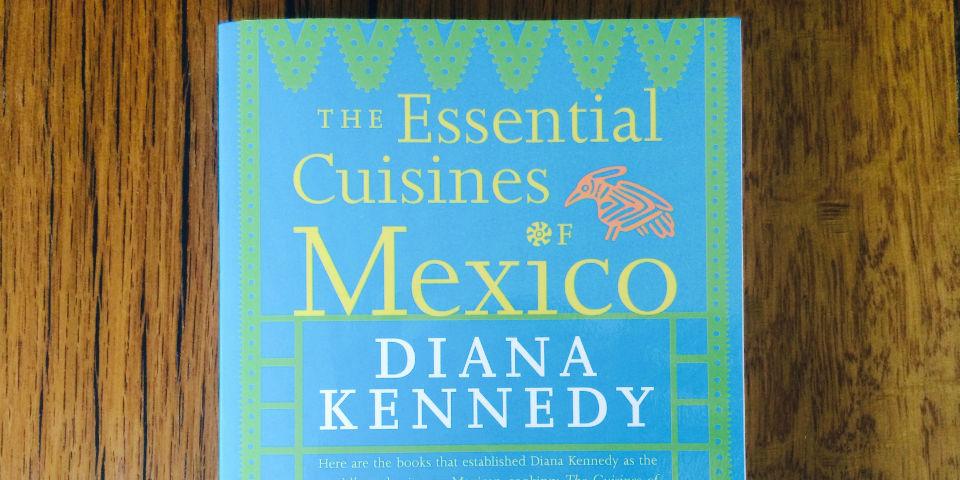 Las cocinas esenciales de México, un libro de Diana Kennedy